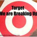 Target, We are Breaking Up