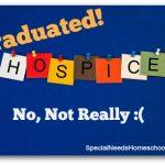 I Graduated from Hospice! No, Not Really